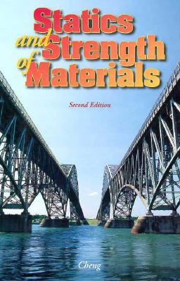McGraw-Hill Science/Engineering/Math Statics and Strength of Materials (2nd Edition) by Cheng, Fa-Hwa/ Cheng Fa-Hwa [Hardcover] at Sears.com