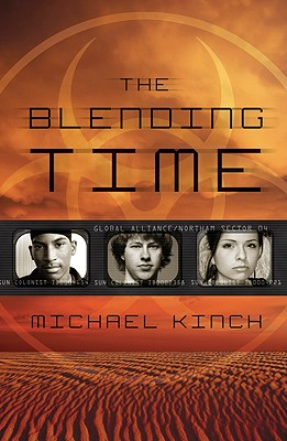 The Blending Time By Kinch, Michael