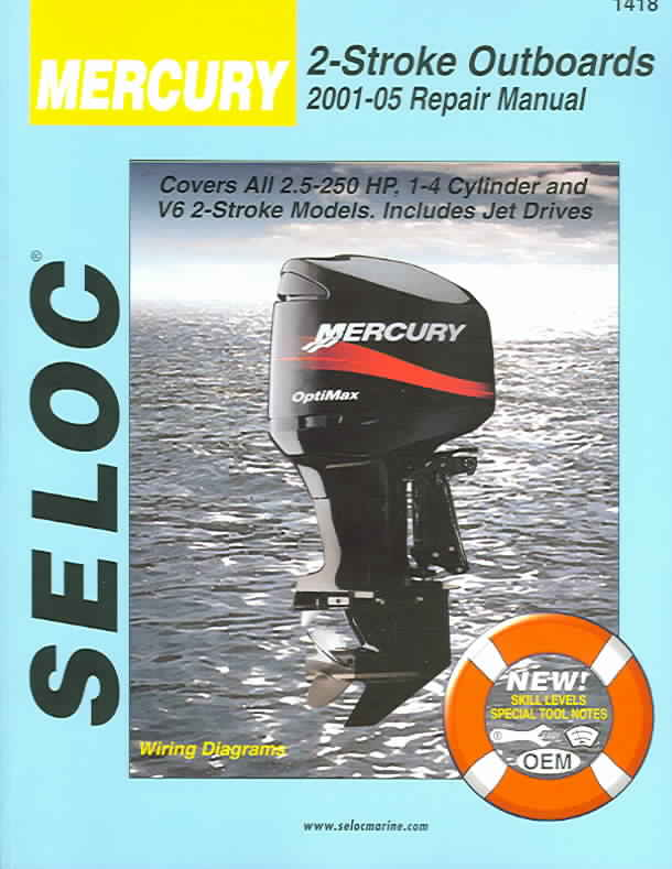 Mercury Outboards 2001-05 Repair Manual All 2-Stroke Engines By Maher, Kevin M. G. (EDT)